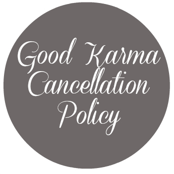 Good Karma Cancellation Policy
