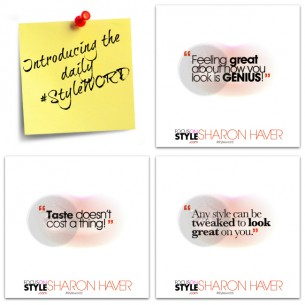 Introducing the Daily StyleWORD: Motivational Style Tips, Fashion Quotes + Affirmations For Image Boosting Greatness!