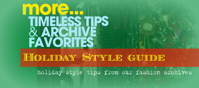 Holiday Style Guide: We curated our favorite timeless & best Holiday Style Tips for you to access all in one place!