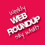 Weekly Web Roundup: 08.21.09