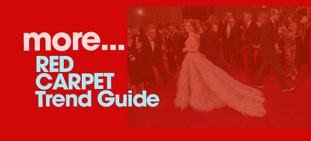 Red Carpet Trend Guide