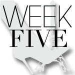 CEST CHIC-WEEK FIVE
